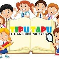 """Lituanistinė Mokyklėlė """"Tipu Tapu"""""""