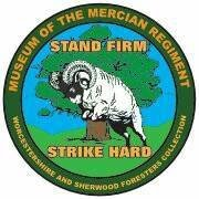 Stand Firm, Strike Hard:Museum of the Mercian Regiment - WFR Collection