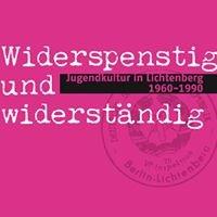 Widerspenstig und widerständig- Eine Ausstellung im Museum Lichtenberg