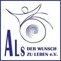 ALS - Der Wunsch zu Leben e.V.