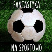 Fantastyka na Sportowo