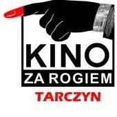 Kino za Rogiem Tarczyn