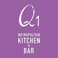 Q1 Metropolitan Kitchen & Bar