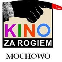 Kino za Rogiem Mochowo