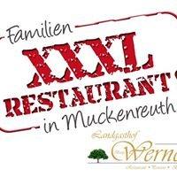 XXXL Restaurant Muckenreuth (Landgasthof Werner)