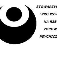 """Stowarzyszenie """"Pro Psyche"""" na Rzecz Zdrowia Psychicznego"""