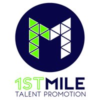 1st MILE talent promotion