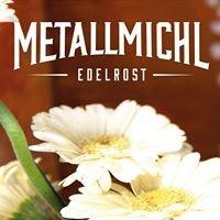 Metallmichl Edelrost - Garten - Genuss