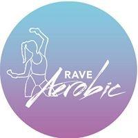 Rave Aerobic