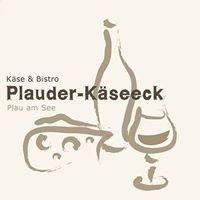 Plauder-Käseeck  Käse & Bistro