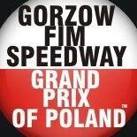 Gorzow FIM Speedway Grand Prix of Poland