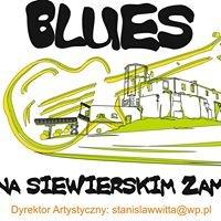 Międzynarodowy Festiwal - Blues Na Siewierskim Zamku
