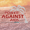 Power Against AIDS