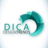 Dica Design Trends