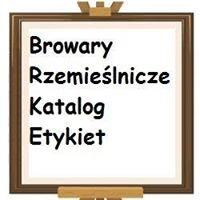 Katalog polskich etykiet piwnych - Browary Rzemieślnicze