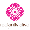 Radiantly Alive