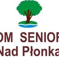 """Dom Seniora """"Nad Płonką"""""""