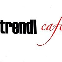 Trendi Cafe