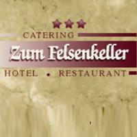 Hotel Restaurant Zum Felsenkeller