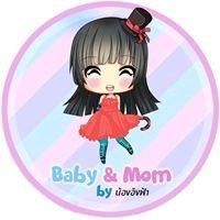 BABY & MOM  by น้องอิงฟ้า