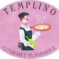 Gourmet Flammerie Templino