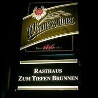 """Rasthaus """"Zum Tiefen Brunnen"""""""