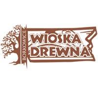 Borkowice - Wioska Drewna