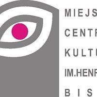 Miejskie Centrum Kultury im. Henryka Bisty