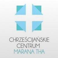 """Chrześcijańskie Centrum  """"Marana tha"""" / Obozy Chrześcijańskie"""