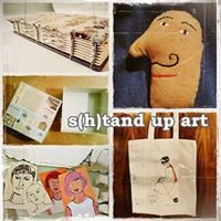 S(h)tand up art