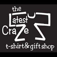 The Latest Craze T-Shirt & Gift Shop