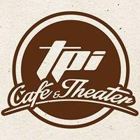 TPI Café & Theater
