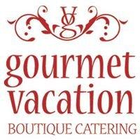 Gourmet Vacation