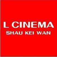 L Cinema Shau Kei Wan
