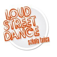 Szkoła Tańca Loud Street Dance
