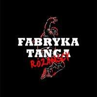 Fabryka Tańca Różańscy