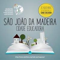 Cidade Educadora - S. João da Madeira
