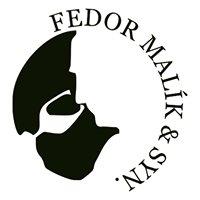 FEDOR MALÍK & SYN.