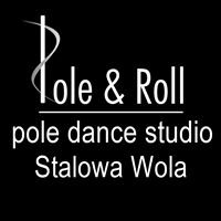 Pole & Roll Stalowa Wola -  Pole Dance Studio