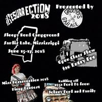 Resurrection; RAT Rod and Bike Show presented by Groovy's Garage
