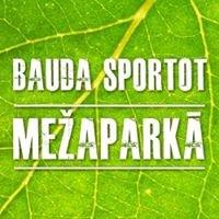 Bauda Sportot Mežaparkā