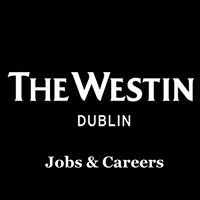 The Westin Dublin Careers