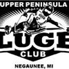 The Upper Peninsula Luge Club