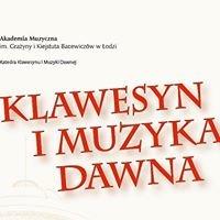 Katedra Klawesynu i Muzyki Dawnej Akademii Muzycznej w Łodzi