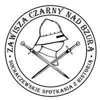 Zawisza Czarny nad Bzurą - Sochaczewskie Spotkania z Historią