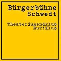 Mutklub Theaterjugendklub der Bürgerbühne Schwedt