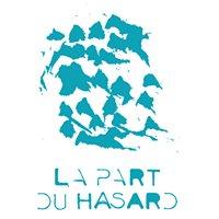 La Part Du Hasard - Bistrot artistique et culturel
