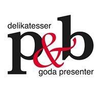 P&B Delikatesser & Goda Presenter
