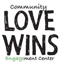 Love Wins Community Engagement Center