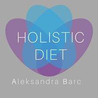 Holistic Diet - Aleksandra Barć
